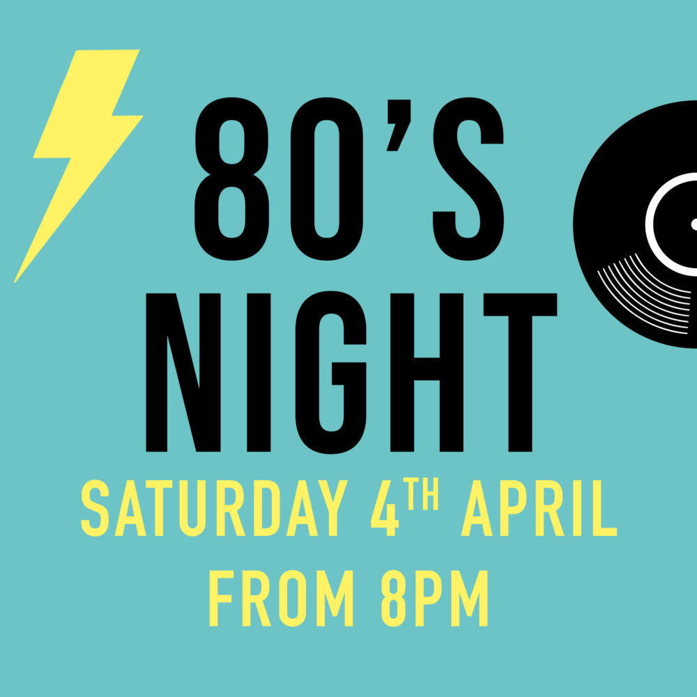 80s Night Gardeners Arms